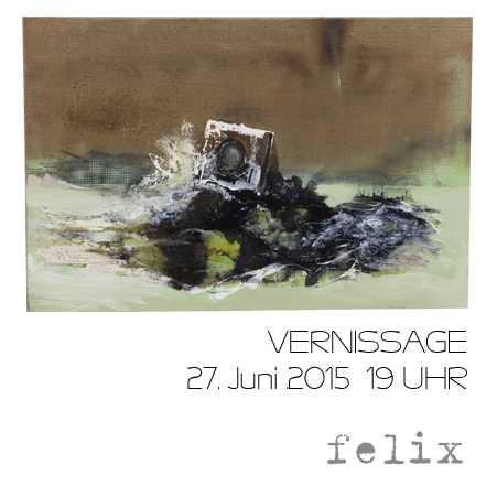 Austellung #3 FELIX WALDHERR Vernissage 27. Juni 2015