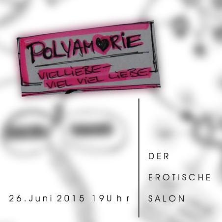 polyamorie #2 erotischer salon 26. Juni 2015