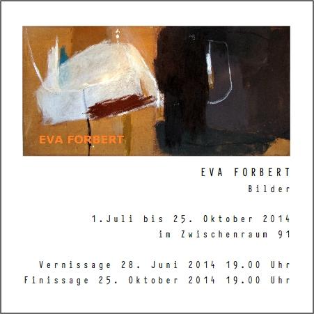Ausstellung #1 Eva Forbert 1. Juli – 25.Oktober 2014