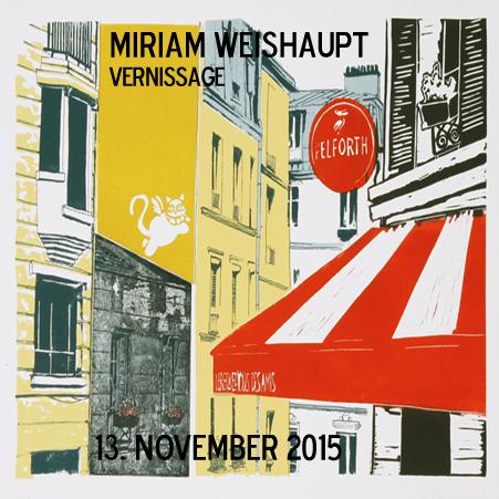 Ausstellung #4 Miriam Weishaupt Vernissage 13. November 2015