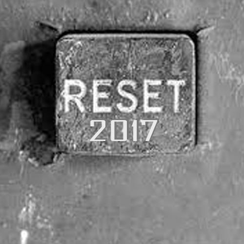 Reset 2017