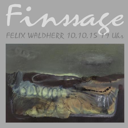 Finssage #3 FELIX WALDHERR 10. Oktober 2015